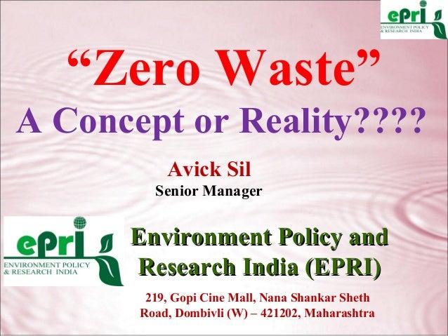 "Zero Waste ""A Concept or Reality"""