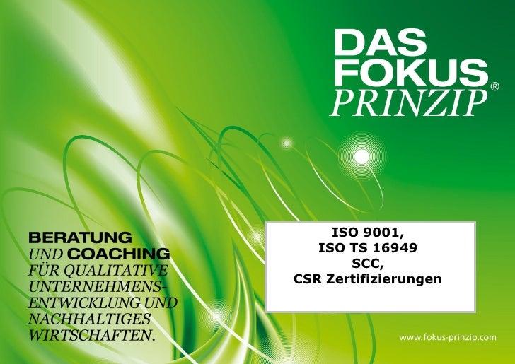 ISO 9001,   ISO TS 16949       SCC,CSR Zertifizierungen