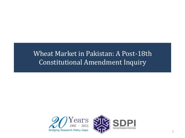 Wheat Market in Pakistan: A Post-18th Constitutional Amendment Inquiry  1