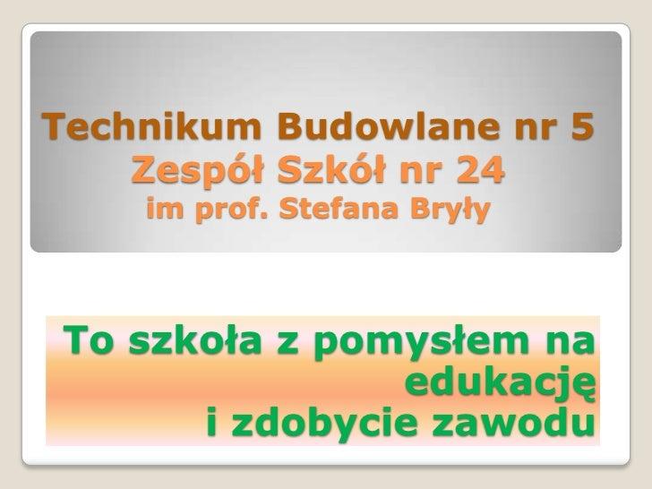 Zespół Szkół nr 24 miasteczko 2011_zmn.