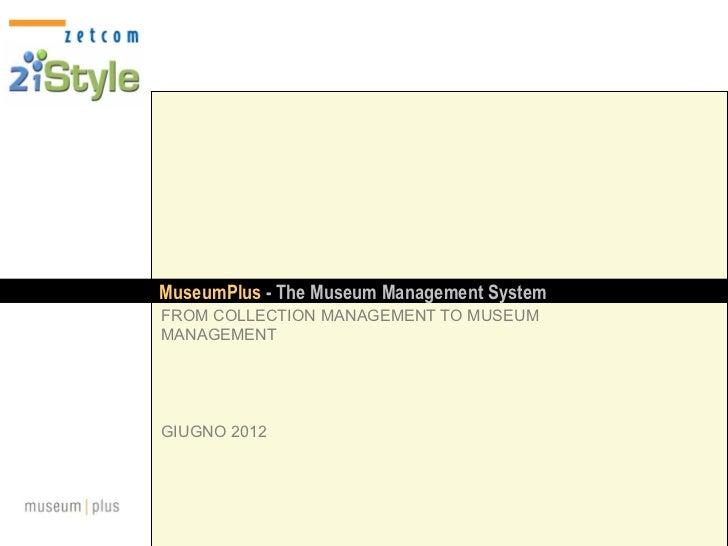 MuseumPlus, la soluzione completa per la gestione del museo, delle collezioni e del patrimonio