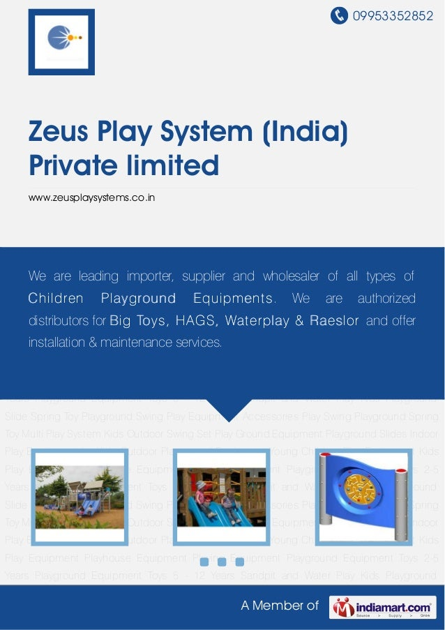09953352852A Member ofZeus Play System (India)Private limitedwww.zeusplaysystems.co.inMulti Play System Kids Outdoor Swing...