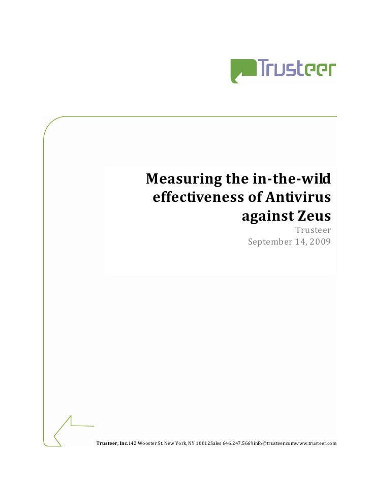 Measuring the in-the-wild                      effectiveness of Antivirus                                   against Zeus  ...