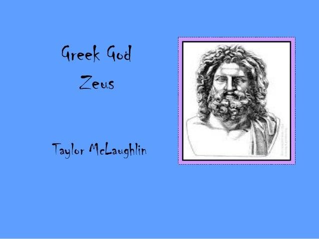 Greek God   ZeusTaylor McLaughlin
