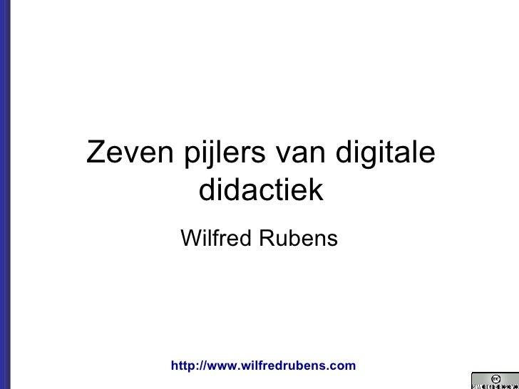 Zeven pijlers van digitale didactiek Wilfred Rubens