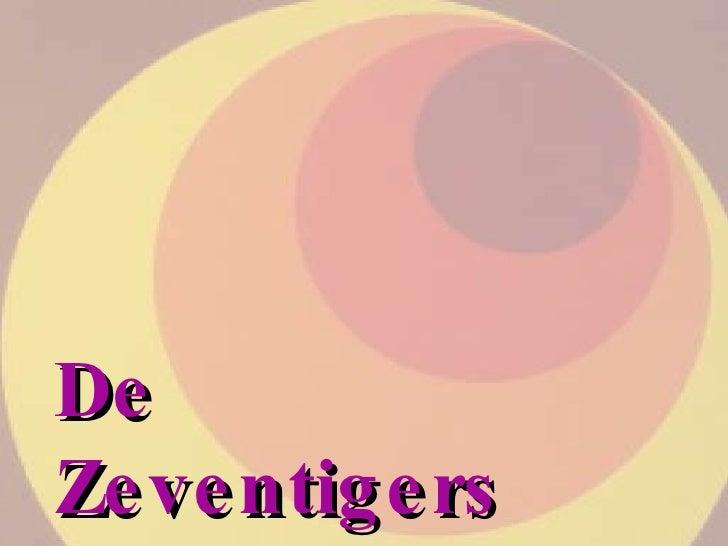 De Zeventigers