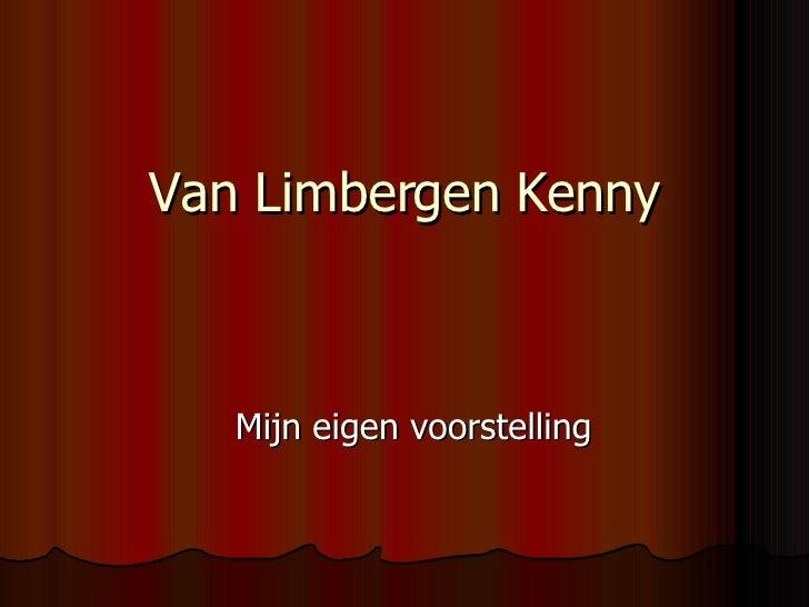 Van Limbergen Kenny Mijn eigen voorstelling