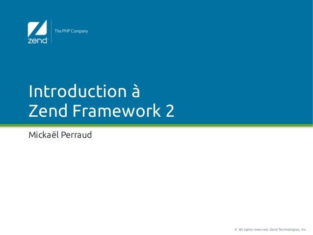 Introduction à Zend Framework 2