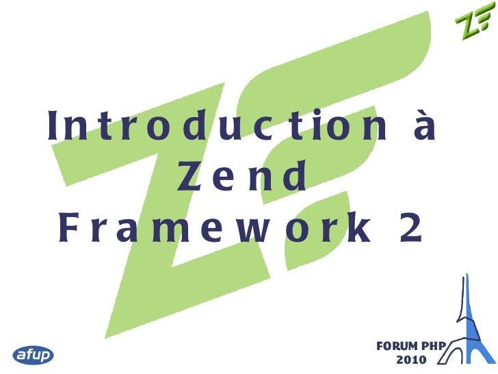 ZendFramework2 - Présentation