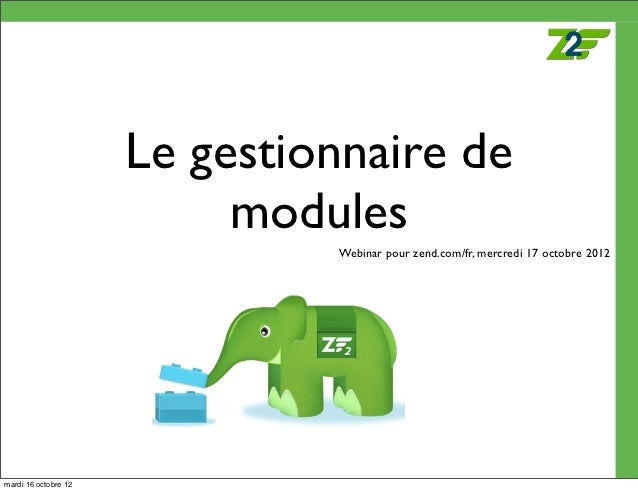 Zend Framework 2.0 - Le gestionnaire de modules