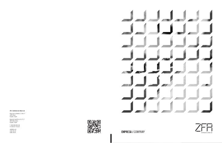 ZFA - Architecture & Urban LabPlaça de la Llibertat, 4, Entr. 1ª43201 ReusEspaña - SpainRonda de Sant Pere, 58, 3º, 2ª0801...