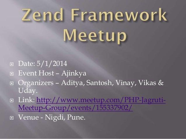 Why Zend Framework? - Meetup event!