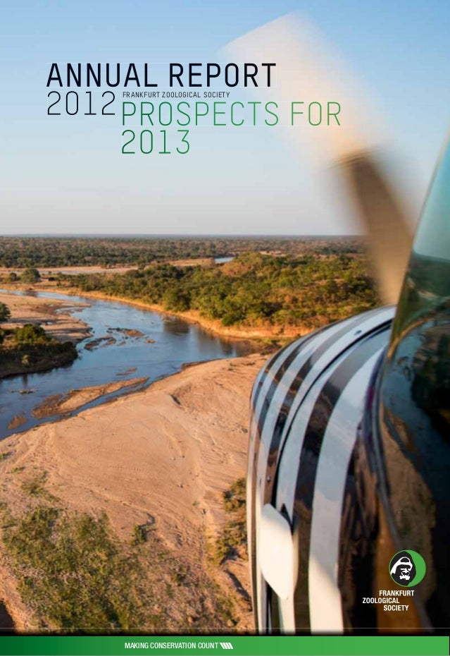 Frankfurt Zoological Society's Annual Report 2012 / Prospects for 2013