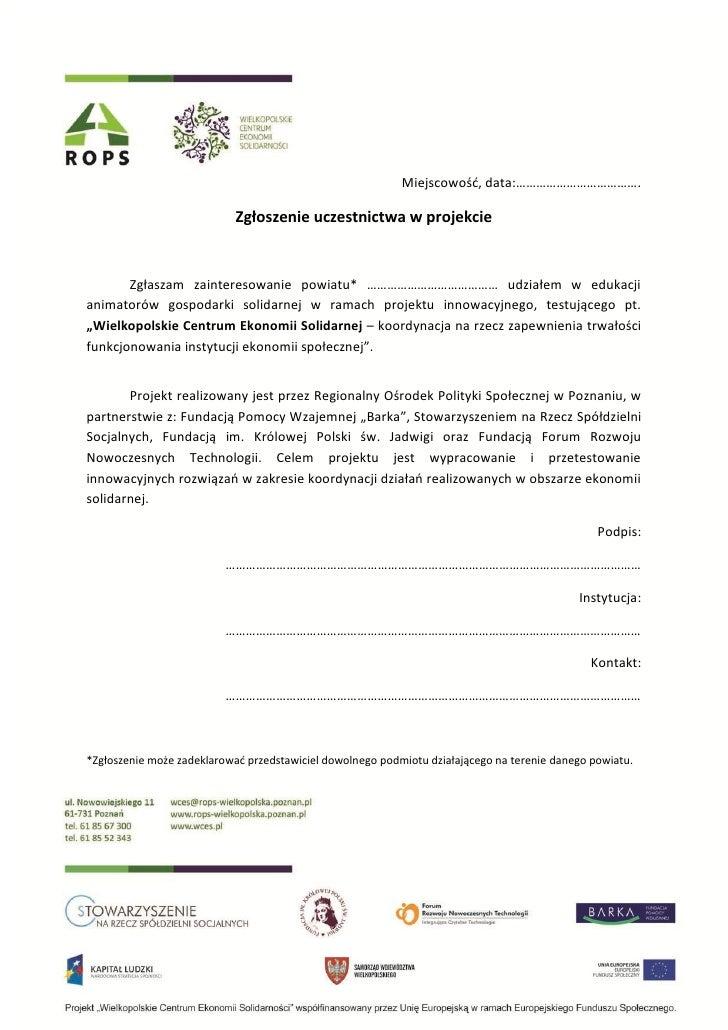 Miejscowość, data:……………………………….                            Zgłoszenie uczestnictwa w projekcie       Zgłaszam zainteresowa...