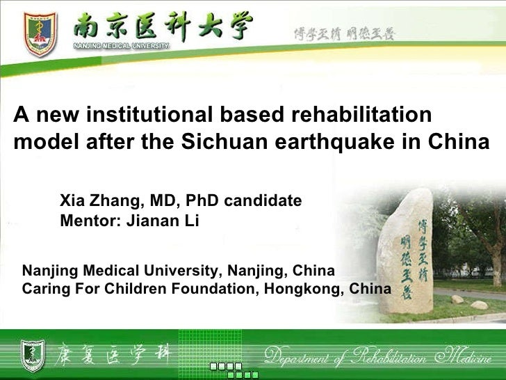 Zhang a new institutional based rehab model after the sichuan eq in china crdr.disaster.symp.isprm11