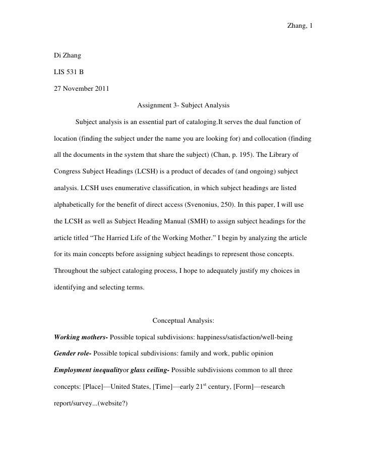 Zhang, 1Di ZhangLIS 531 B27 November 2011                              Assignment 3- Subject Analysis       Subject analys...