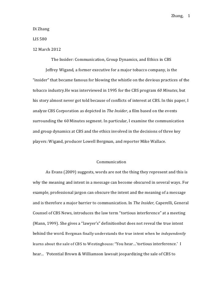 Zhang, 1Di ZhangLIS 58012 March 2012           The Insider: Communication, Group Dynamics, and Ethics in CBS       Jeffrey...