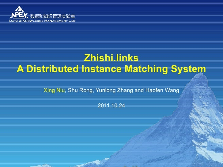 Zhishi.links - A Distributed Instance Matching System