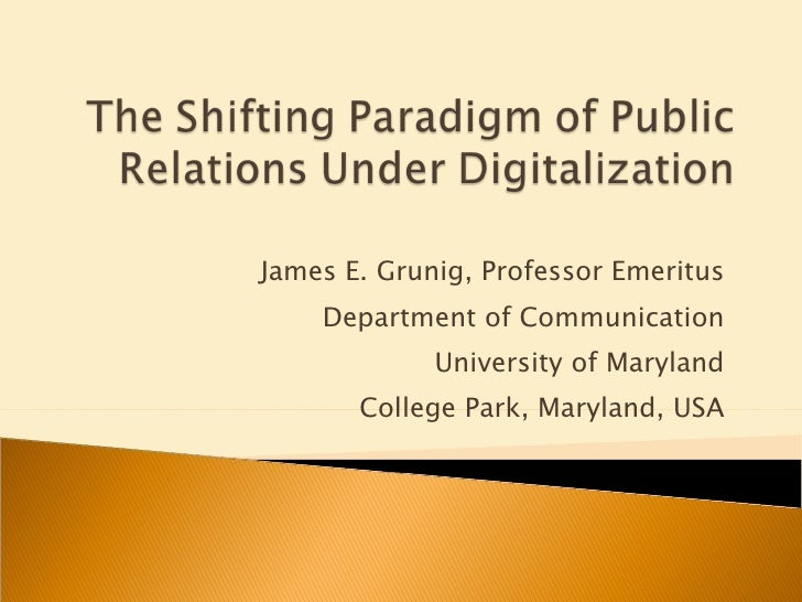The Shifting Paradigm of Public Relations