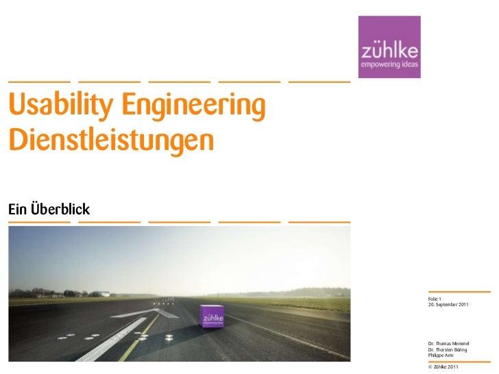 Usability EngineeringDienstleistungenEin Überblick                        Folie 1                        20. September 201...