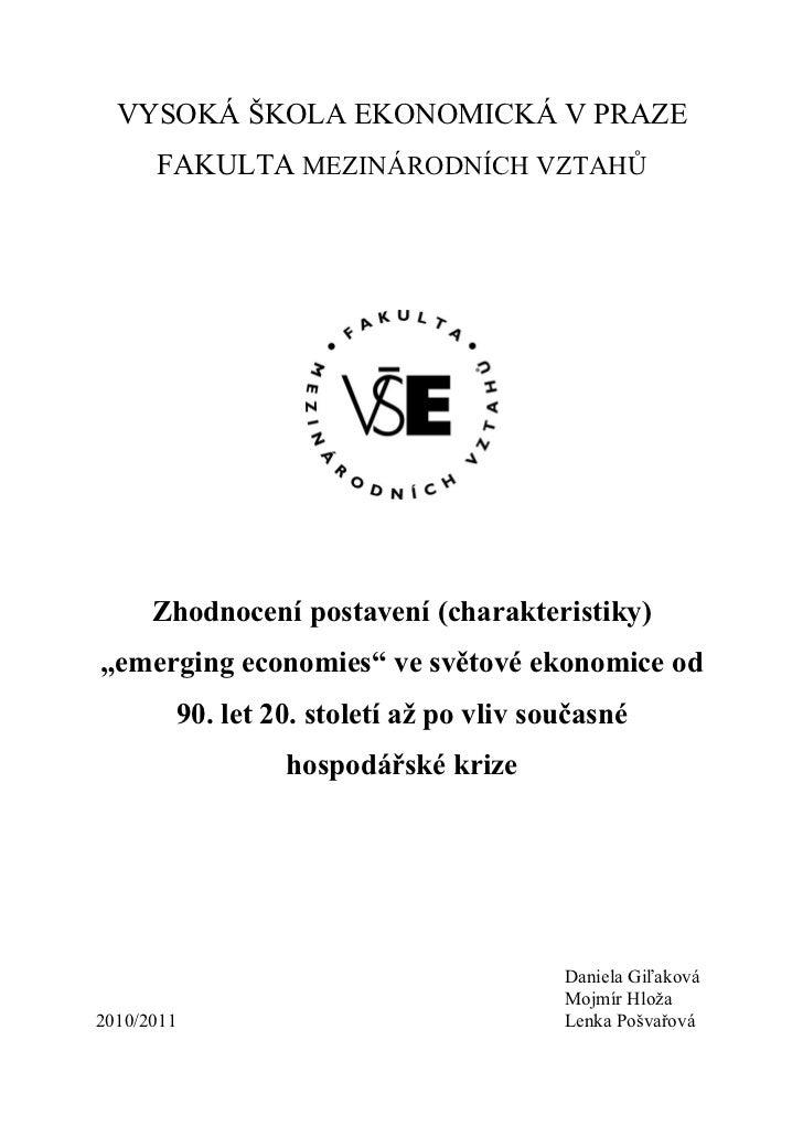 """Zhodnocení postavení """"emerging economies"""" ve světové ekonomice"""
