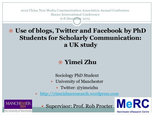Zhu2012 use of blogs twitter and facebook by ph d students