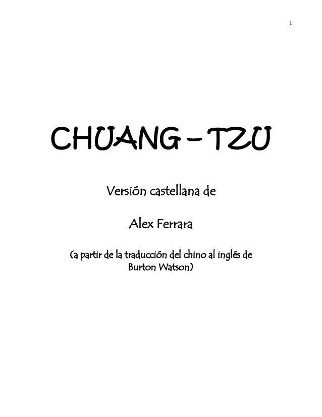 1CHUANG – TZUVersión castellana deAlex Ferrara(a partir de la traducción del chino al inglés deBurton Watson)