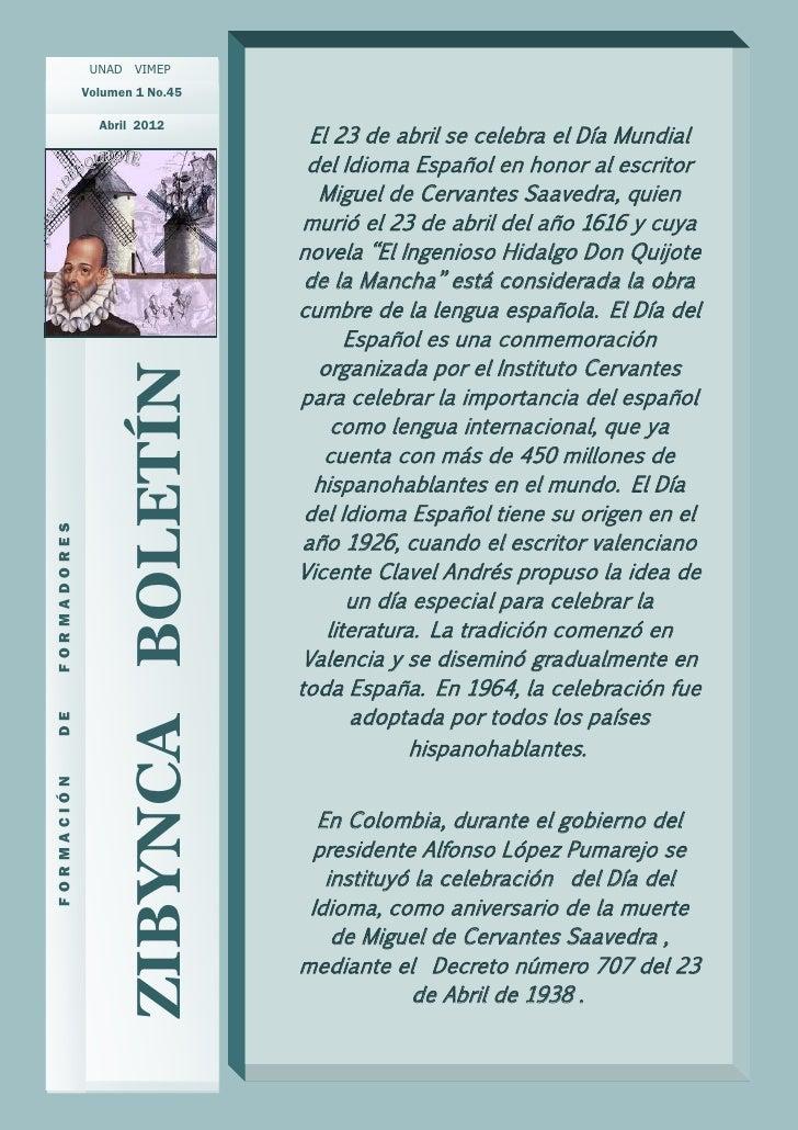 UNAD VIMEP             Volumen 1 No.45               Abril 2012                                       El 23 de abril se ce...
