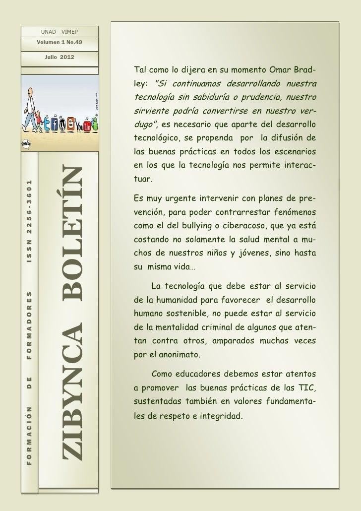 UNAD VIMEP                 Volumen 1 No.49                   Julio 2012                                         Tal como l...