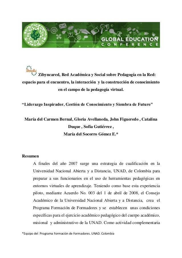Zibyncared, Red Académica y Social sobre Pedagogía en la Red:espacio para el encuentro, la interacción y la construcción d...