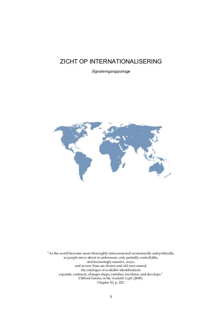 "ZICHT OP INTERNATIONALISERING                            Signaleringsrapportage""As the world becomes more thoroughly inter..."