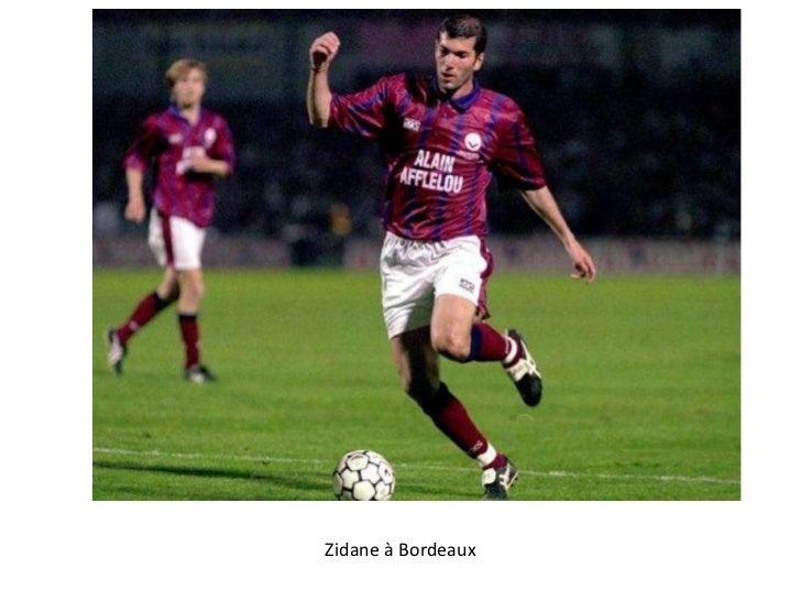 Zidane à Bordeaux