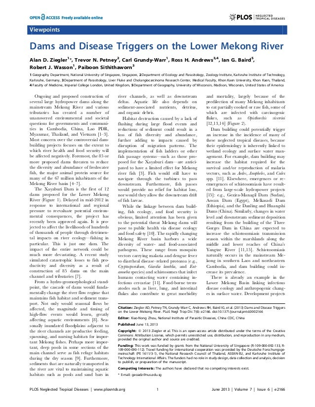ViewpointsDams and Disease Triggers on the Lower Mekong RiverAlan D. Ziegler1*, Trevor N. Petney2, Carl Grundy-Warr1, Ross...