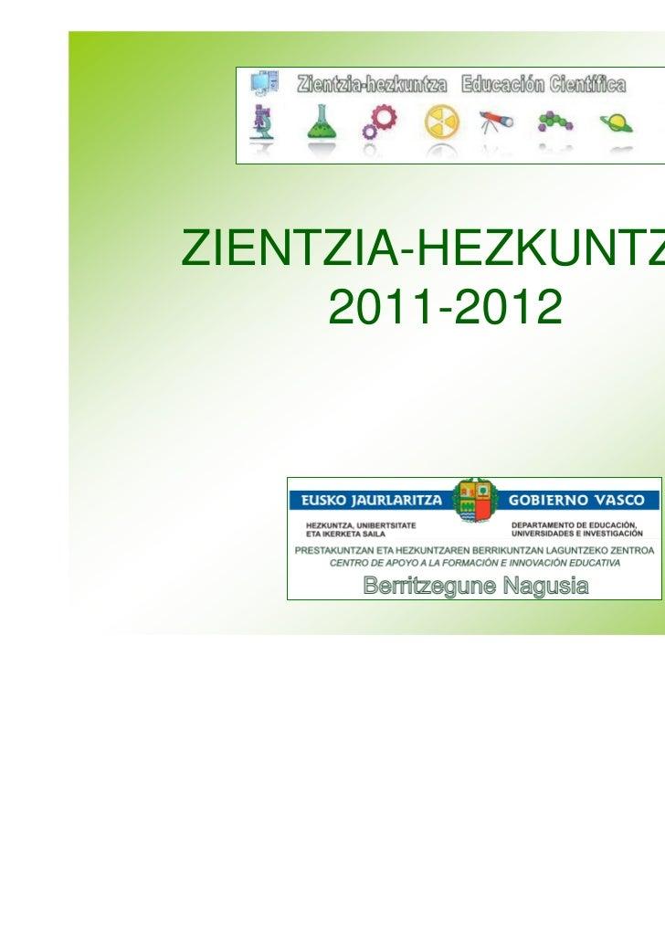 Zientzia hezkuntza 2011-12 aurkezpena