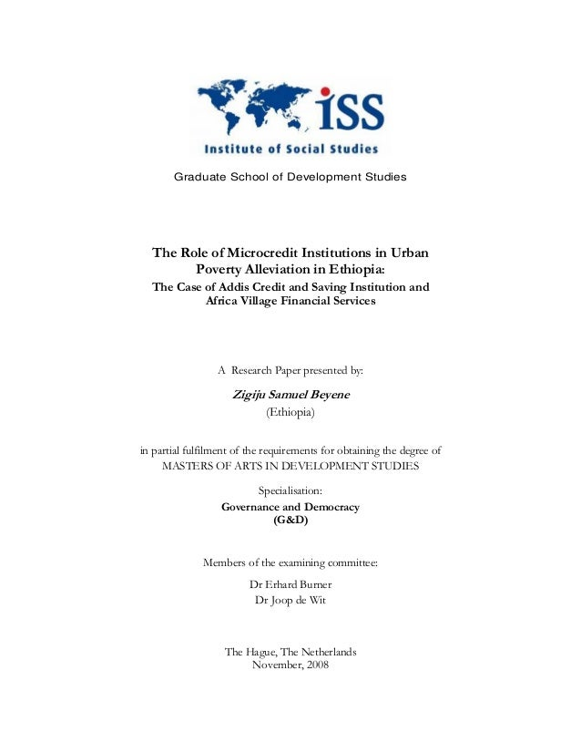 Graduate School of Development Studies  The Role of Microcredit Institutions in Urban        Poverty Alleviation in Ethiop...