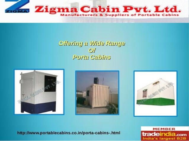 Porta Cabins Manufacturer ZIGMA CABIN PVT.LTD