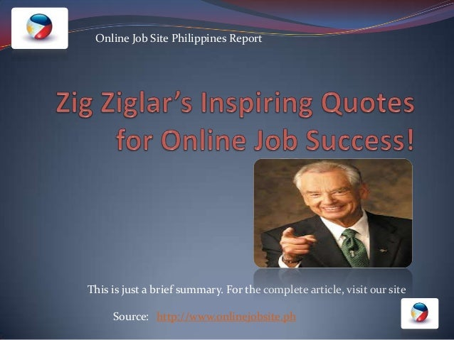 Zig Ziglar's Inspiring Quotes For Online Job Success
