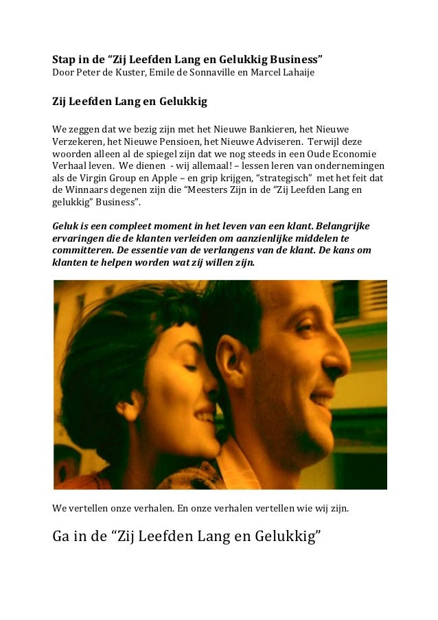 """Stap in de """"Zij Leefden Lang en Gelukkig Business""""  Door Peter de Kuster, Emile de Sonnavi..."""