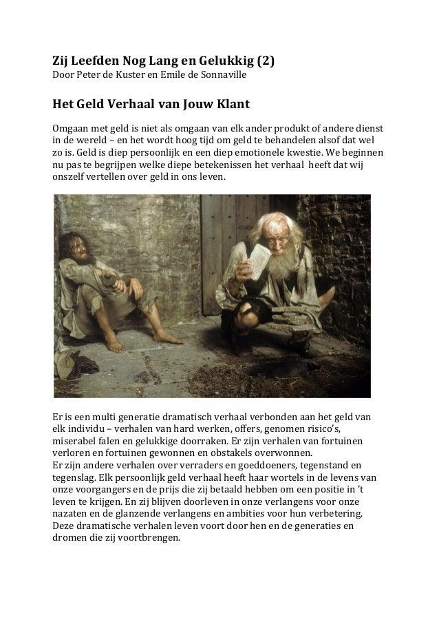 Zij Leefden Nog Lang en Gelukkig (2) Door Peter de Kuster en Emile de Sonnaville  Het Ge...