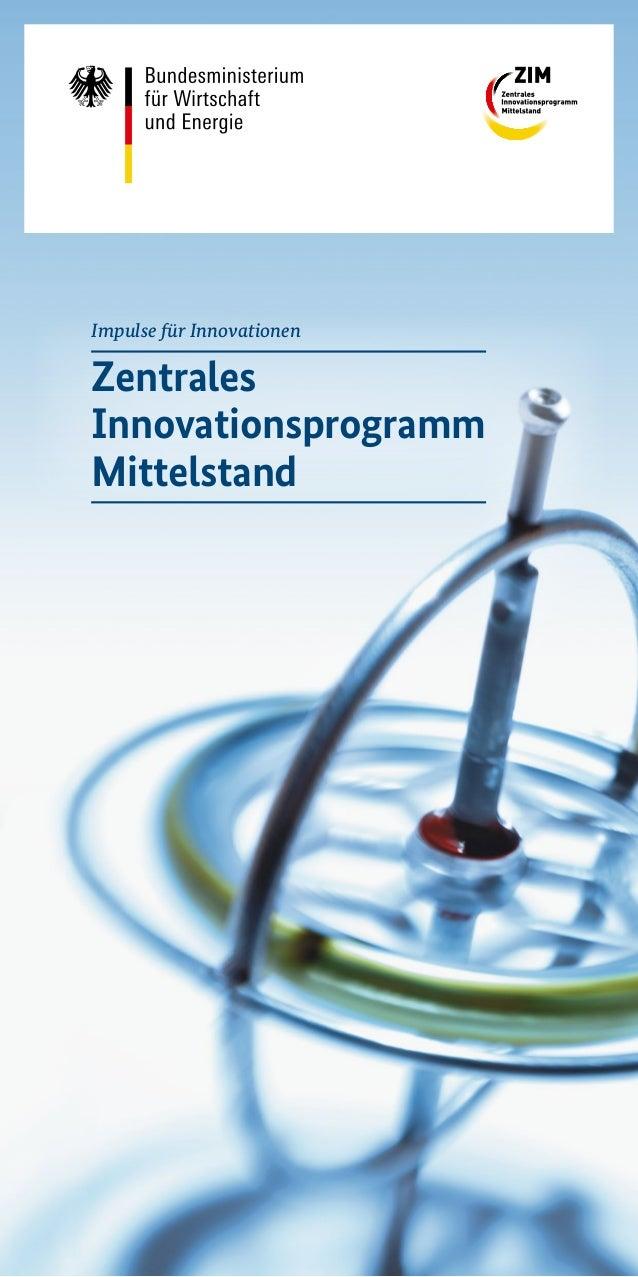 Impulse für Innovationen Zentrales Innovationsprogramm Mittelstand