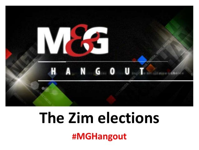 The Zim elections #MGHangout