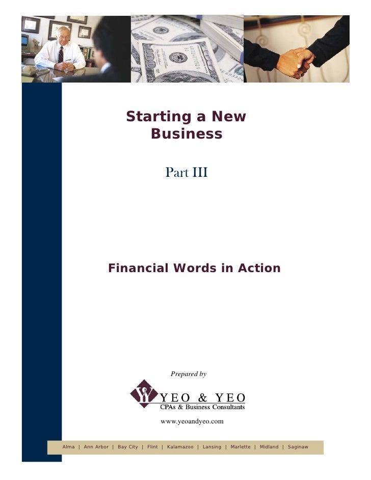 Starting a New                          Business                                      Part III                     Financi...