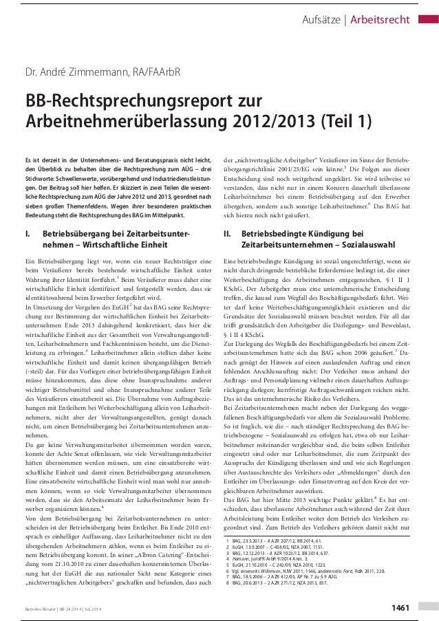 Dr. André Zimmermann, RA/FAArbR BB-Rechtsprechungsreport zur Arbeitnehmerüberlassung 2012/2013 (Teil 1) Es ist derzeit in ...