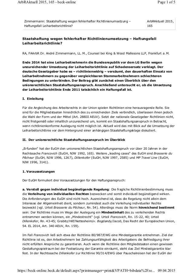 Staatshaftung wegen fehlerhafter Richtlinienumsetzung – Haftungsfall Leiharbeitsrichtlinie? RA, FAArbR Dr. André Zimmerman...