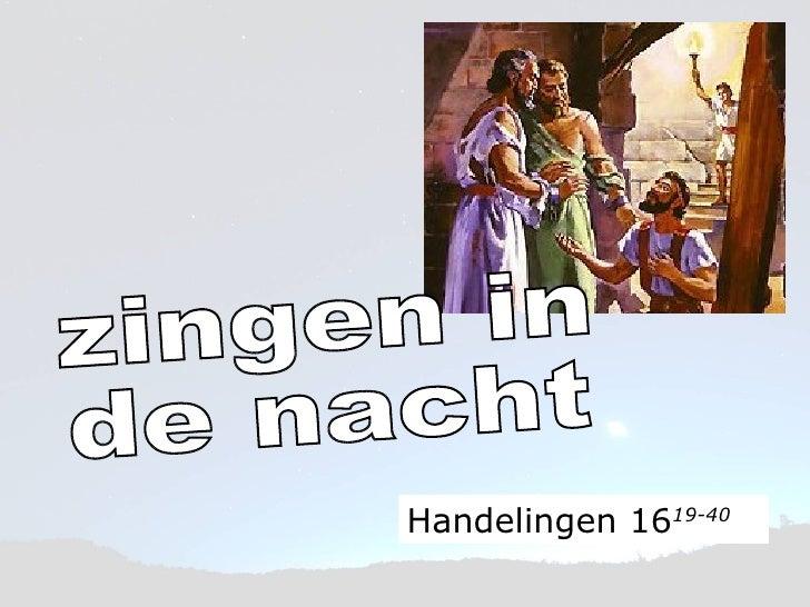 zingen in de nacht Handelingen 16 19-40