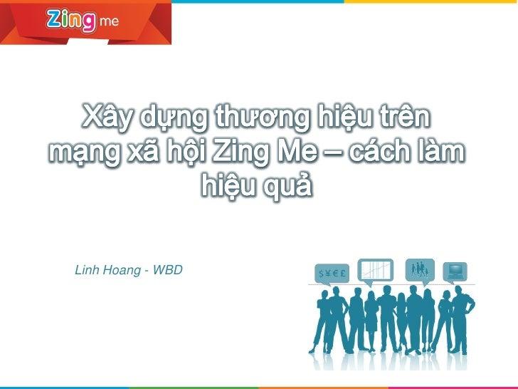 Xây dựng thương hiệu trên MXH Zing Me - cách làm hiệu quả