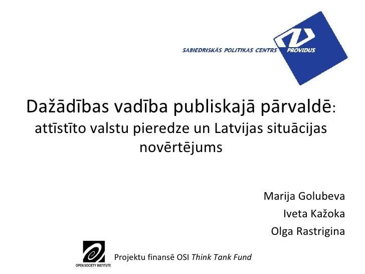 Dažādības vadība publiskajā pārvaldē : attīstīto valstu pieredze un Latvijas situācijas novērtējums Marija Golubeva Iveta ...