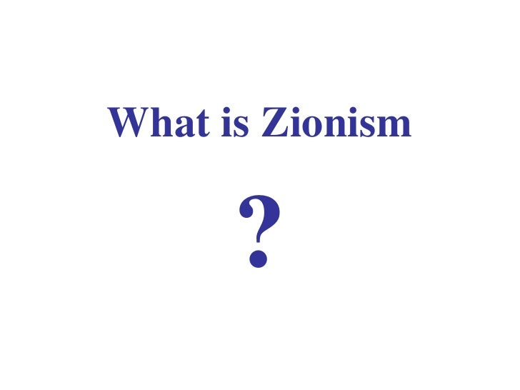 What is Zionism ?