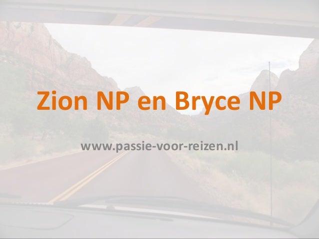 Zion NP en Bryce NP   www.passie-voor-reizen.nl