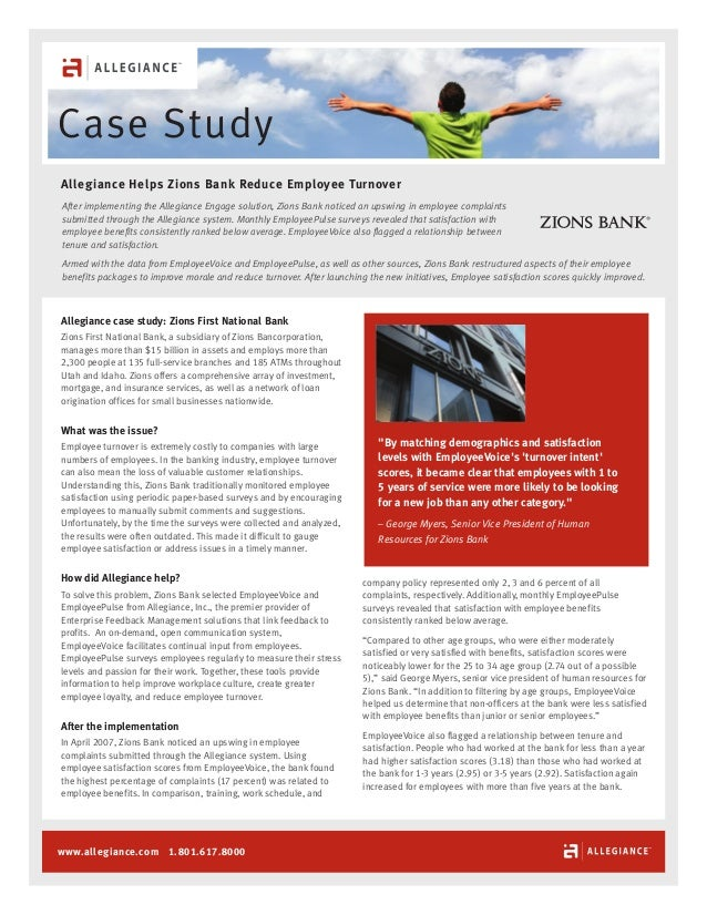Case Study Allegiance Helps Zions Bank Reduce Employee Turnover After implementing the Allegiance Engage solution, Zions B...
